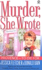 Murder, She Wrote Provence - To Die For Букинистическое издание Сохранность: Удовлетворительная Издательство: Signet, 2002 г Мягкая обложка, 266 стр ISBN 0-451-20566-9 артикул 2397y.